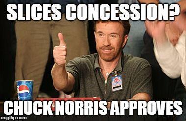 Chuck norris approves slices concession meme