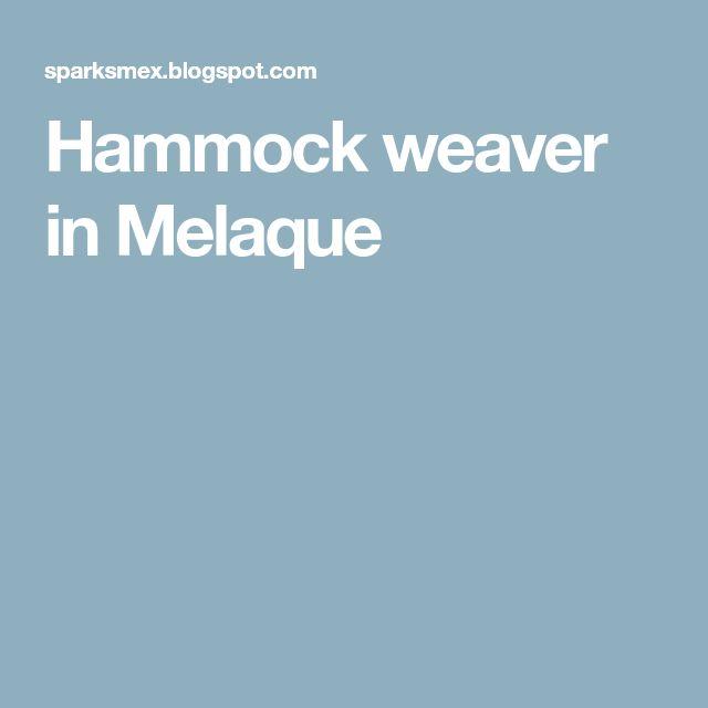 Hammock weaver in Melaque