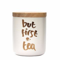 "Kitchen Canister - White and Gold ""But First, Tea"""