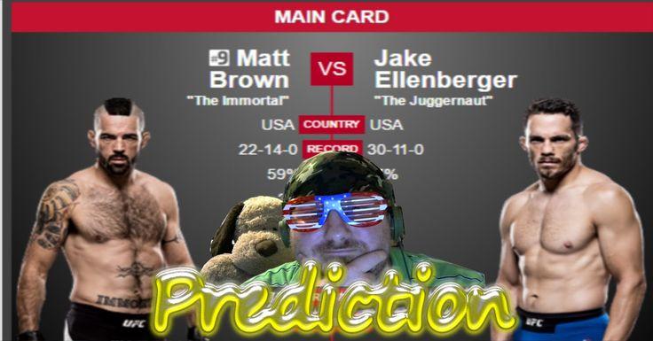 UFC 201 - Predictions - Matt Brown vs Jake Ellenberger - UFC 201 PPV