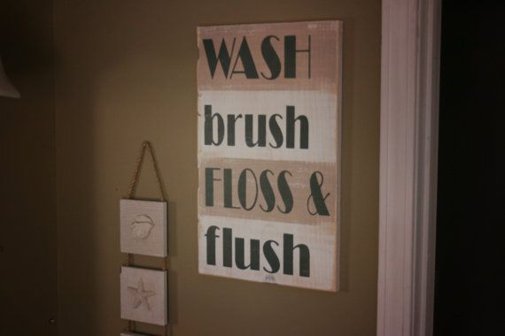Wash Brush Floss Amp Flush Custom Bathroom Wood Sign