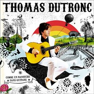 THOMAS DUTRONC - COMME UN MANOUCHE SANS GUITARE a été diffusé sur PlageFM à l'instant !