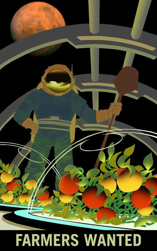 Farmers Wanted on Mars. From NASA's Mars Explorers Wanted collection. Farmers are needed to feed Mars explorers. If you have a green thumb, this is the greenhouse for you. The Mars Explorers Wanted po