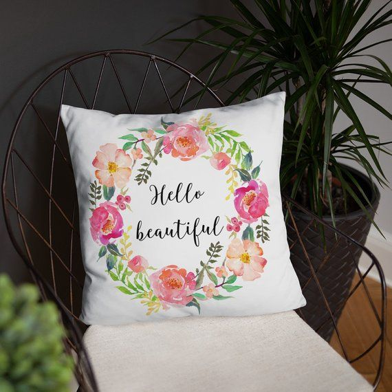 Hello Beautiful Pillow Gift For Her Gift For Woman Hello