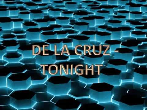 De La Cruz - Tonight