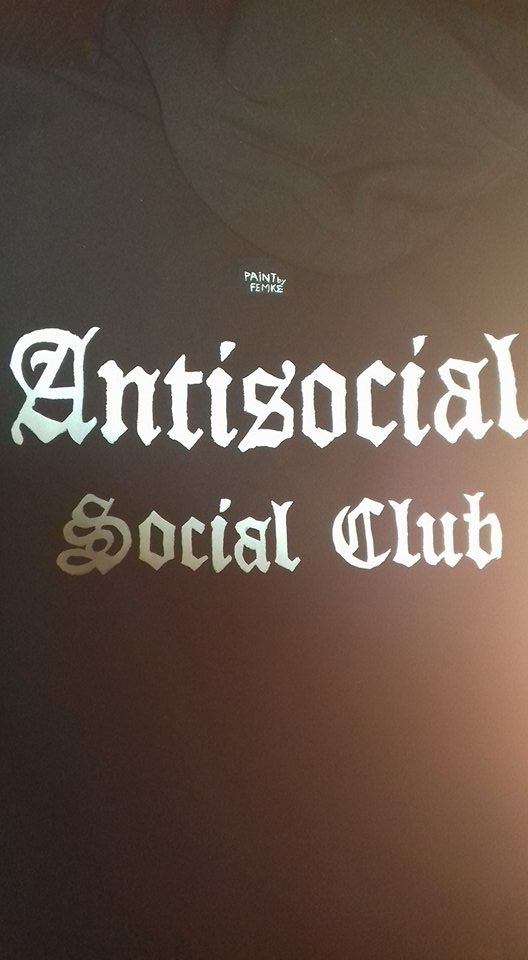 """Painted hoodie, stencilled from custom gothic font on black cotton. For a friend. """"Antisocial social club"""""""