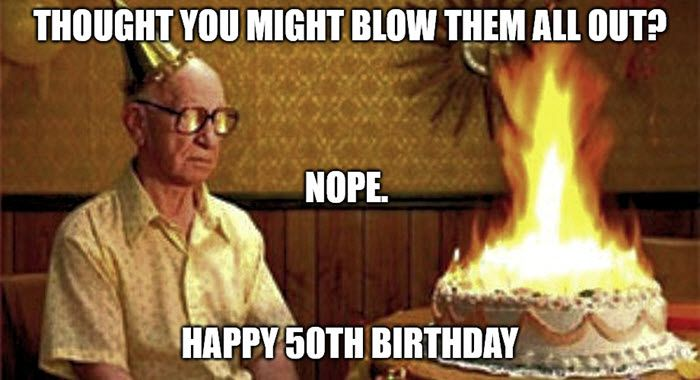 Download Set Of Funny 50th Birthday Memes 50th Birthday Funny Happy 50th Birthday 50th Birthday Wishes