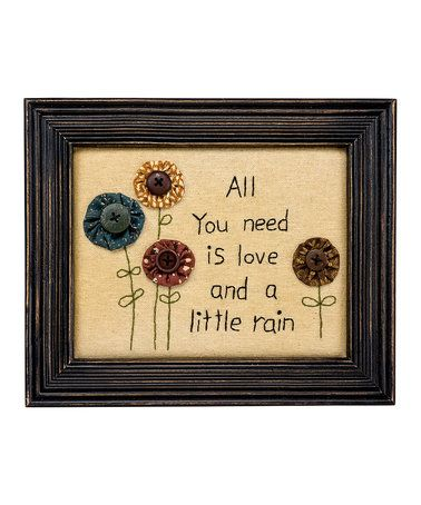 Loving this 'All You Need Is Love And A Little Rain' Framed Wall Art on #zulily! #zulilyfinds