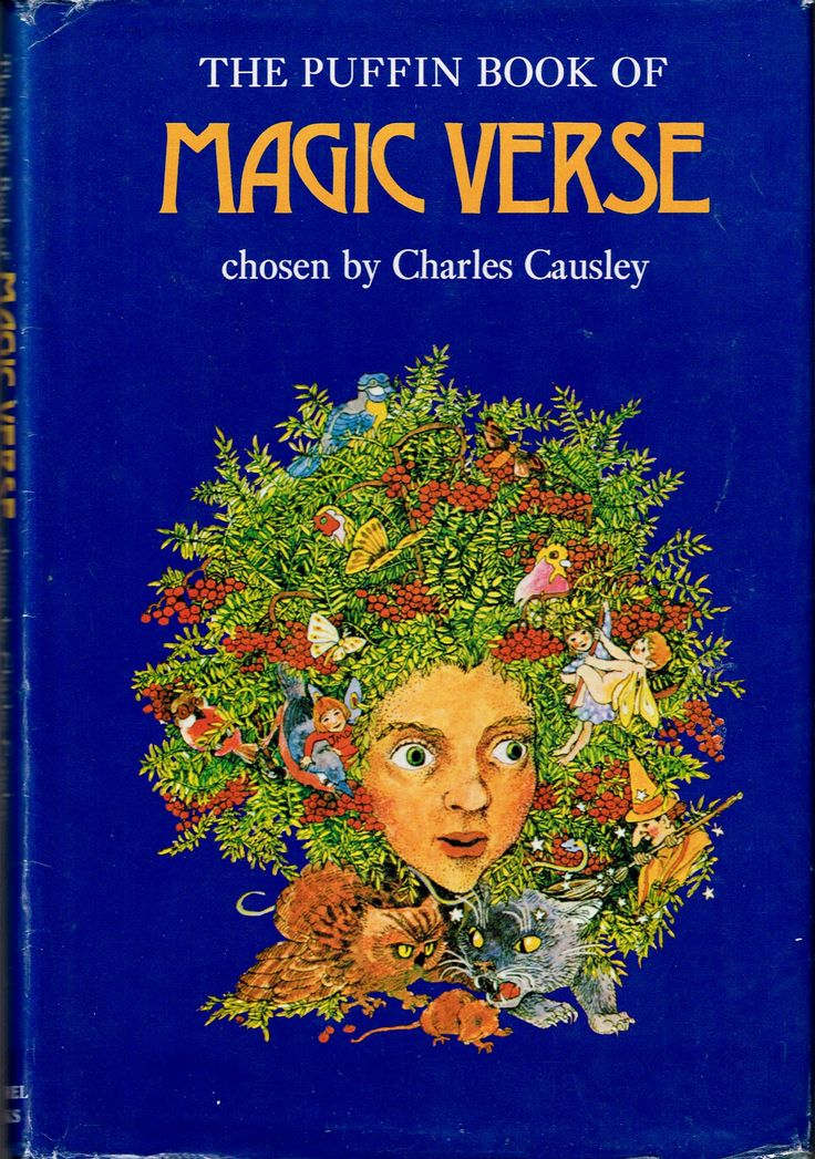 The Puffin Book of Magic Verse (1974) edited by Charles Causley. Finished 4th Feb 2017, bedtime reading, have read often.