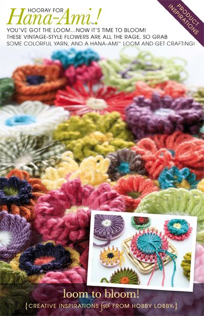 You've got the Hana-Ami loom...now it's time to bloom! These vintage-style flowers are all the rage, so grab some colorful yarn and get crafting.