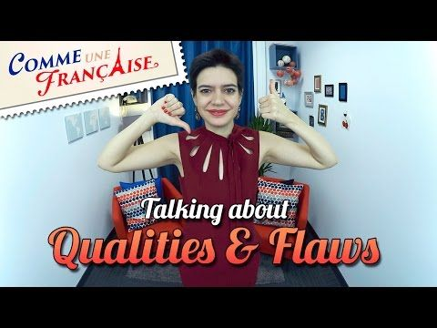 Qualities and Flaws – Comme une Française
