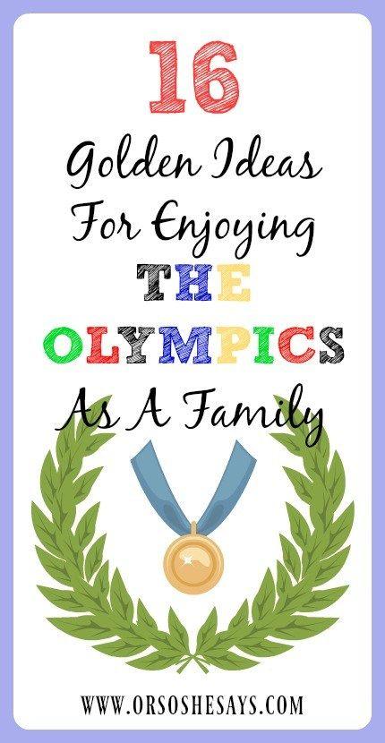 16 Golden Ideas for Enjoying the Olympics as a Family