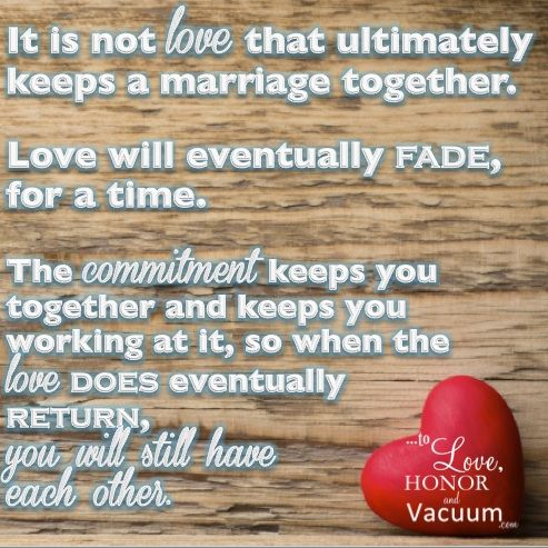 It is not love that keeps a #marriage together; ultimately it is commitment.