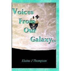 Voices From Our Galaxy By Elaine J. Thompson, 9780953844104., Mind, Body, Spirit 蛇