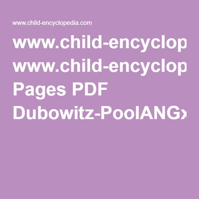 www.child-encyclopedia.com Pages PDF Dubowitz-PoolANGxp1.pdf