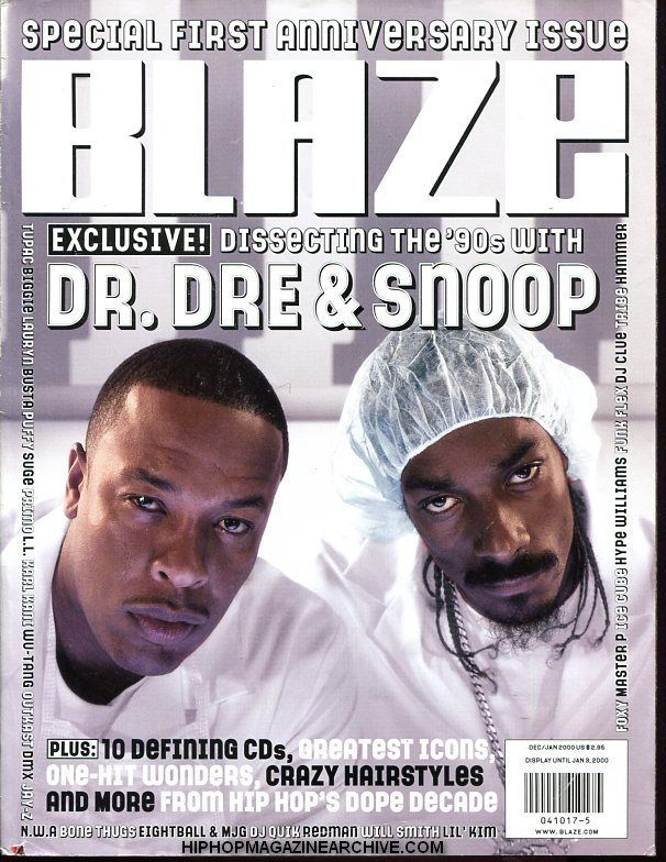 Blaze Magazine Dr Dre And Snoop Dec Jan 2000 Gangsta Rap One Hit Wonder Hip Hop