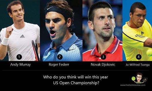 With the US open beginning next week who do you think will win the men's title?  1. Roger Federr 2. Novak Djokovic 3. Andy Murray 4. Jo-Wilfried Tsonga  5. Other  For more prediction visit: http://thefoolsbookie.com/ #usopen2014 #nadalwithdraws #tennisworld #tennis #thefoolsbookie