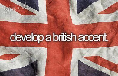 accent, before i die, brithis, english