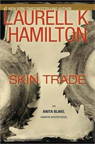 Skin Trade (Anita Blake, Vampire Hunter, #17)