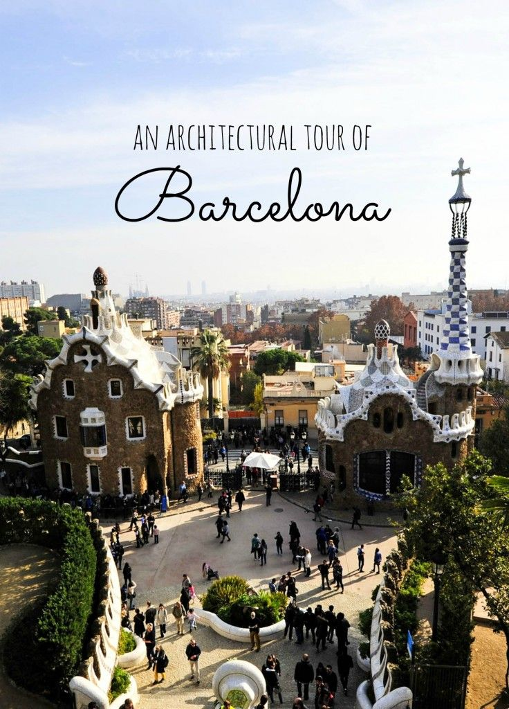 Barcelona, Spain is one of the architectural capitals of the world! From gothic elegance to Gaudi's modernism, here's a tour of all the highlights you have to see. | Barcelona: Architectural Wonderland #spain #barcelona #travel