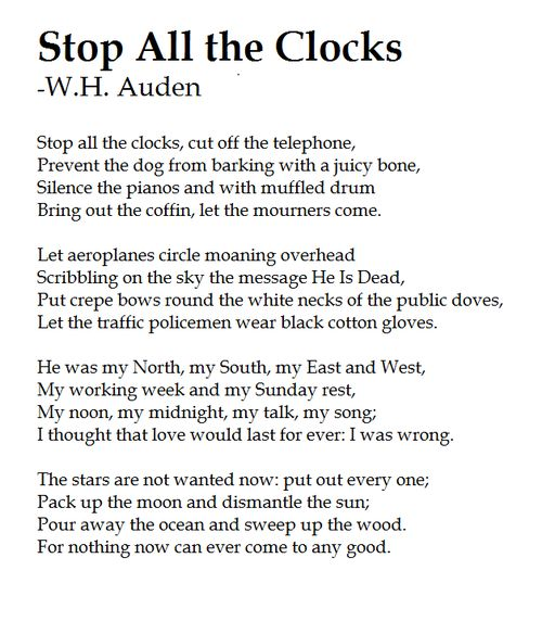 Stop all the clocks (Funeral blues)- W.H. Auden
