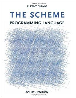 """The Scheme Programming Language"" by R. Kent Dybvig"