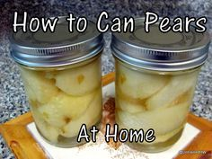 How to Can Pears at Home - Simple recipe with step-by-step directions.