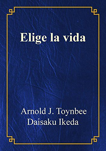 Elige la vida Arnold J Toynbee Spanish Edition >>> Learn more by visiting the image link.
