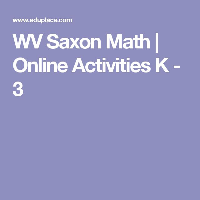 WV Saxon Math | Online Activities K - 3