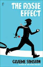 Long awaited sequel to the Rosie Project.... hitting stores in less than a week now!  The Incredible Rambling Elimy   |   Fiction Reviews & Creative Writing : The Rosie Effect by Graeme Simsion