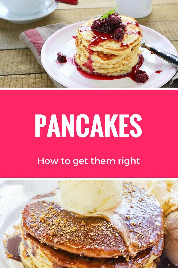 Do you want to know the secret to the perfect pancake? Think you are always doing it wrong? You probably are and here is why.