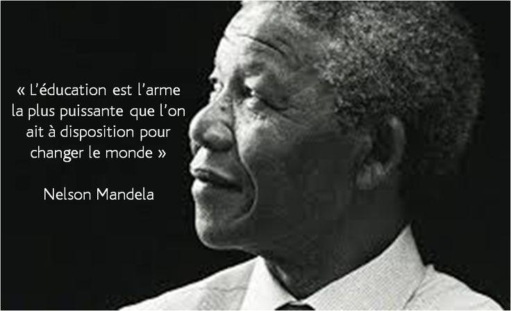 """""""L'éducation est l'arme la plus puissante que l'on ait à disposition pour changer le monde"""" - Nelson Mandela  #Citation #Education #NelsonMandela"""