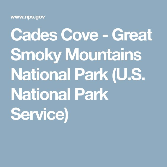 Cades Cove - Great Smoky Mountains National Park (U.S. National Park Service)
