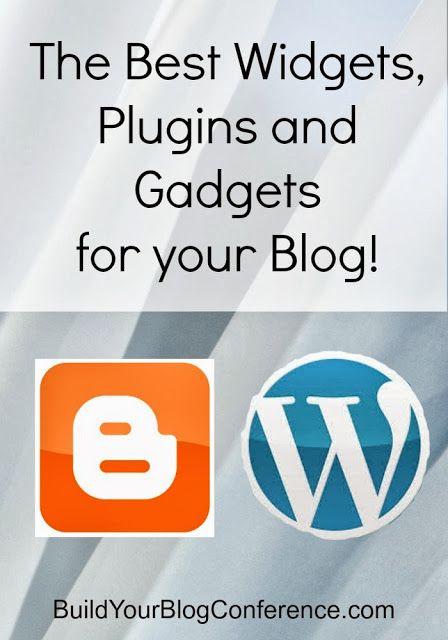 Best Widgets and Plugins for Your Blog from BuildYourBlogConference.com #bloggingtips #widgets #plugins #blogger #wordpress