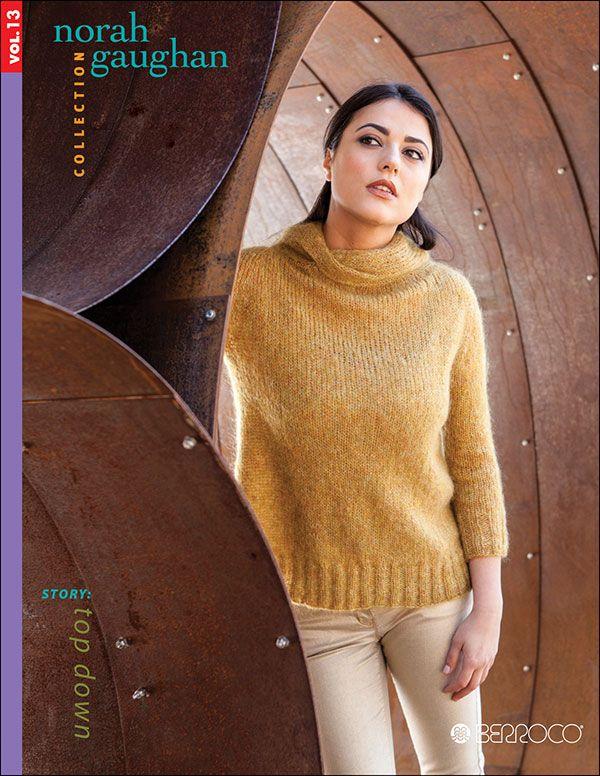 Norah Gaughan, vol. 13 | Berroco ALL TOP DOWN KNITTING!!!