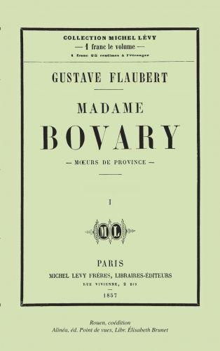 Madame Bovary, Gustave Flaubert.