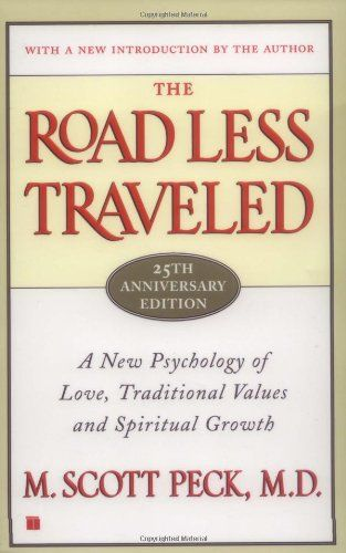 The Road Less Traveled, 25th Anniversary Edition : A New Psychology of Love, Traditional Values and Spiritual Growth $10.88: Worth Reading, L'Wren Scott, Books Worth, Traditional Values, Spiritual Growth, Roads