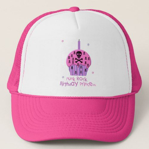 Punk Rock Birthday Princess Trucker Hat