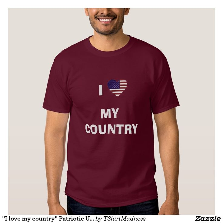 """I love my country"" Patriotic US Tshirt"