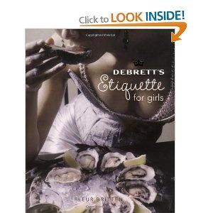 Debrett's Etiquette for Girls: Amazon.co.uk: Fleur Britten: Books