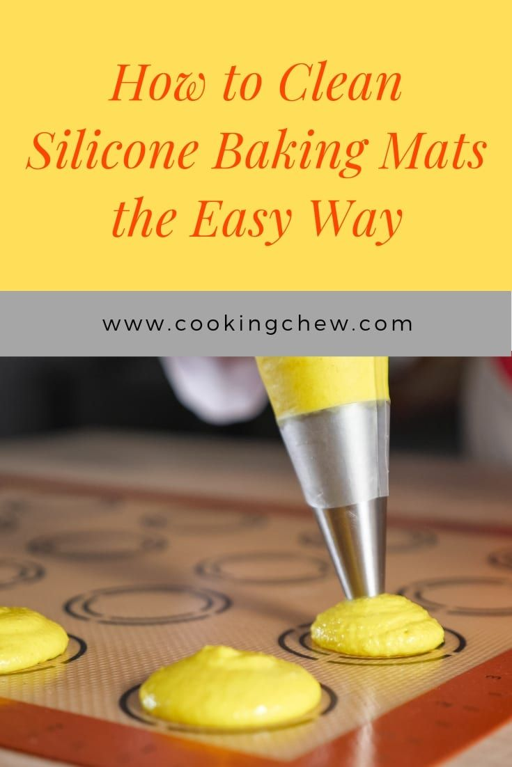 How To Clean Silicone Baking Mats Silicone Baking Mat Silicone Baking Baking Mats