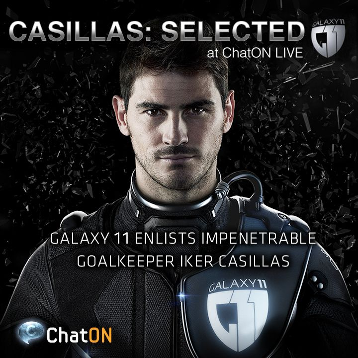 [ChatON LIVEpartner GALAXY11] IKER CASILLAS: Selected / Humans vs. Aliens. Spain's most capped player, Iker Casillas, is ready to fight! The incomparable goalkeeper has joined GALAXY11. Stay tuned at GALAXY11 of the ChatON LIVEpartner to keep up with the ultimate football match. 인류 VS 에일리언. 비교할 대상이 없는, 스페인 최고의 수호신 골키퍼! 이케르 카시야스가 GALAXY11에 합류하였습니다. ChatON LIVEpartner GALAXY11에서 지구와 인류의 미래를 결정할 축구경기 소식 계속 받아보세요.