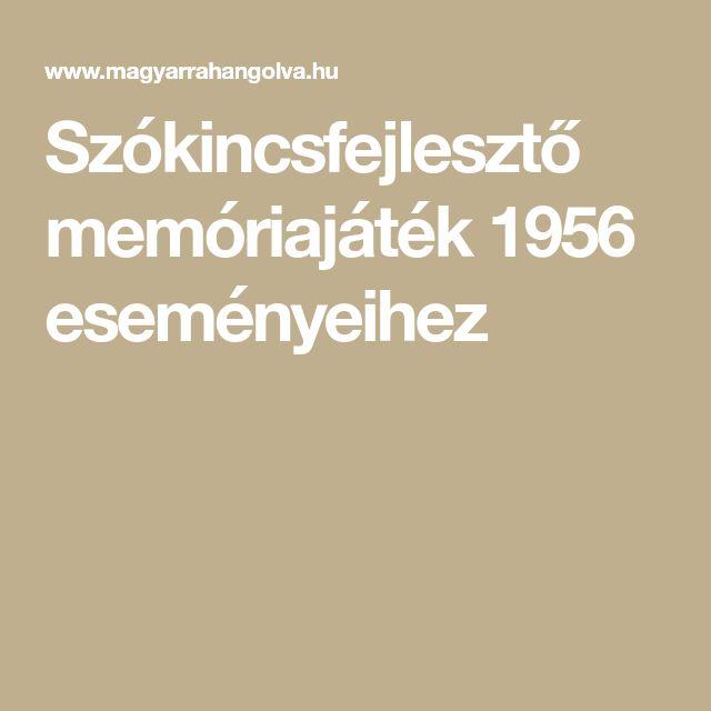 Szókincsfejlesztő memóriajáték 1956 eseményeihez