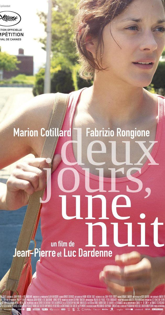 Directed by Jean-Pierre Dardenne, Luc Dardenne.  With Marion Cotillard, Fabrizio Rongione, Pili Groyne, Simon Caudry. Sandra, a young Belgian mother, discovers that her workmates have opted for a significant pay bonus, in exchange for her dismissal. She has only one weekend to convince her colleagues to give up their bonuses so that she can keep her job.