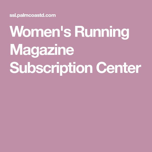 Women's Running Magazine Subscription Center
