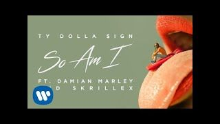 Ty Dolla $ign - So Am I (ft. Skrillex & Damien Marley) [Single] @tydollasign [COVER] https://www.hiphop-spirit.com/son/ty-dolla-sign-so-am-i-ft-skrillex-damien-marley/16944