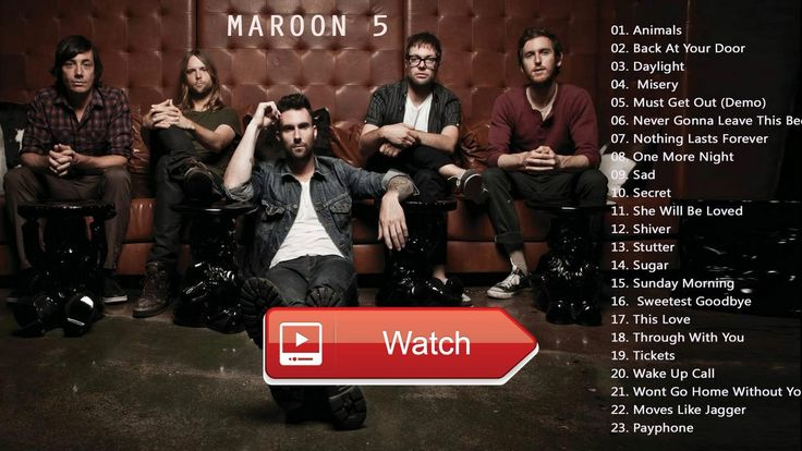 Maroon Greatest Hits 17 Maroon Best Songs All Of Hits Best Of Adam Levine  Maroon Greatest Hits 17 Maroon Best Songs All Of Hits Best Of Adam Levine