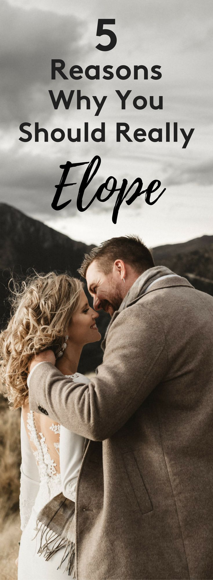 5 Reasons Why You Should Really Elope | Elopement Ideas | Adventurous Wedding Inspiration | Dawn Thomson Photography | For the Love of Stationery
