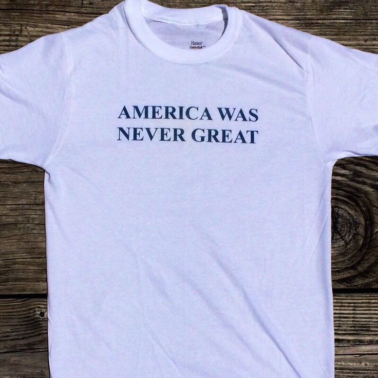 America Was Never Great Anti Trump, Bernie Sanders Shirt (Fair Trade Organic Cotton) by GreenBoxBoutique on Etsy https://www.etsy.com/listing/281457844/america-was-never-great-anti-trump