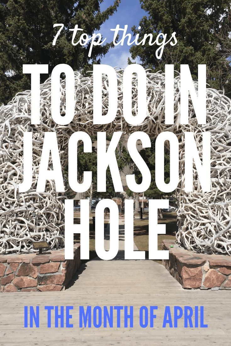Experience The Best Of Jackson Hole Like A Local The 7 Top Things You Ll Want To Do When You Vis Jackson Hole Jackson Hole Wyoming Summer Jackson Hole Wyoming